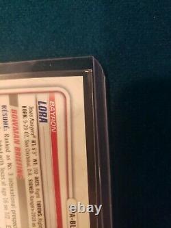 Bayron Lora 1st Bowman Chrome Gold RC Auto 03/50 Perfect MINT PSA 10RARE